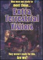Extra Terrestrial Visitors