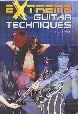 Extreme Guitar Techniques - Bennett, Joe