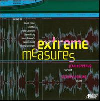 Extreme Measures - Jean Kopperud (clarinet); Stephen Gosling (piano)