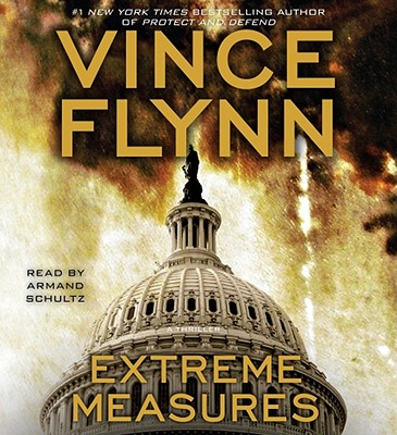 Extreme Measures - Flynn, Vince, and Schultz, Armand (Read by)