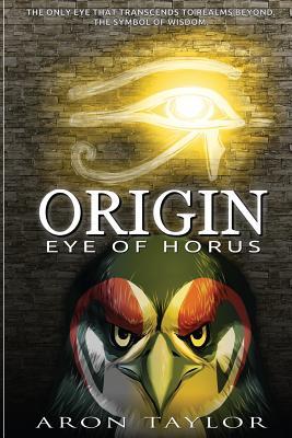 Eye of Horus - Taylor, Aron