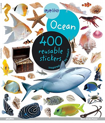 Eyelike Ocean: 400 Reusable Stickers Inspired by Nature - playBac Publishing (Creator)