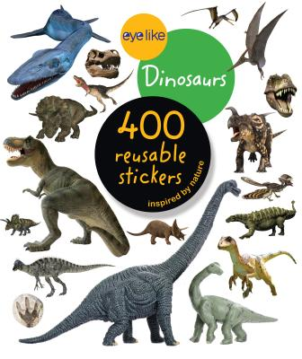 Eyelike Stickers: Dinosaurs - Workman Publishing Company, and Eyelike, and Workman Publishing