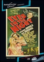 Eyes in the Night - Fred Zinnemann