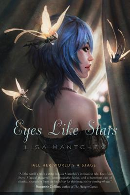 Eyes Like Stars - Mantchev, Lisa
