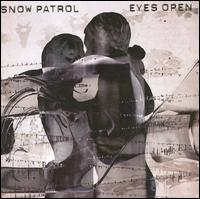 Eyes Open [UK Bonus Tracks] - Snow Patrol