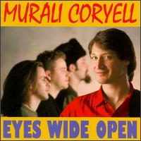 Eyes Wide Open - Murali Coryell