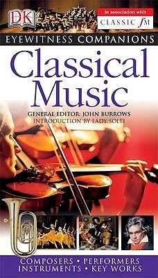 Eyewitness Companions: Classical Music - Burrows, John