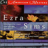 Ezra Sims: String Quartet No.3/Elegie/Third Quartet - Aaron Picht (viola); Boston Musica Viva; Bruce Coppock (cello); Donald McCall (cello); Fenwick Smith (flute); Lenox Quartet;...