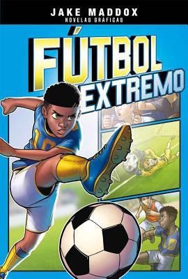 F·tbol Extremo - Maddox, Jake, and Martinez, Jesus Aburto (Illustrator), and Cano, Fernando (Cover design by)