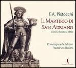 F.A. Pistocchi: Il Martirio San Adriano