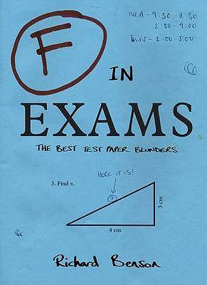 F in Exams: The Best Test Paper Blunders - Benson, Richard