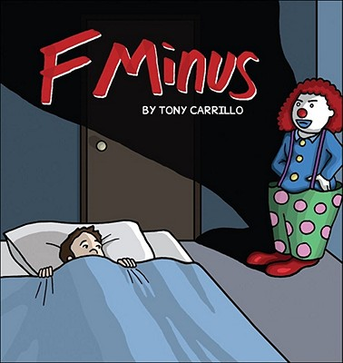 F Minus - Carrillo, Tony