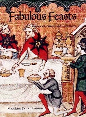 Fabulous Feasts - Cosman, Madeleine Pelner