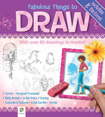 Fabulous Things to Draw - Hinkler Books (Creator)