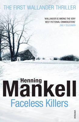 Faceless Killers: Kurt Wallander - Mankell, Henning