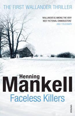 Faceless Killers: Kurt Wallander - Mankell, Henning