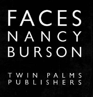 Faces - Burson, Nancy, and McDermott, Jeanne