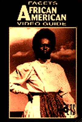 Facets African American Video Guide - Facets Multimedia Inc, and Ogle, Patrick