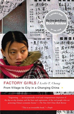 Factory Girls: From Village to City in a Changing China - Chang, Leslie T