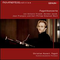 Fagottkonzerte - Christian Kunert (bassoon); Kammerakademie Potsdam