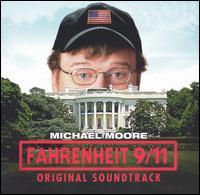 Fahrenheit 9/11 - Original Soundtrack