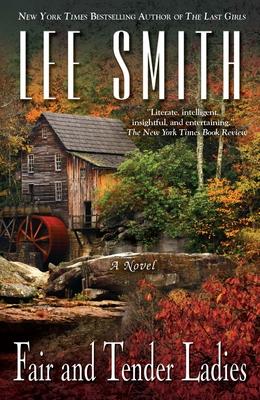 Fair and Tender Ladies - Smith, Lee