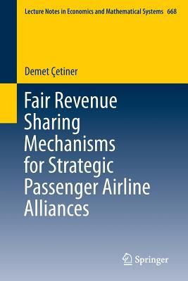 Fair Revenue Sharing Mechanisms for Strategic Passenger Airline Alliances - Cetiner, Demet