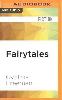 Fairytales - Freeman, Cynthia