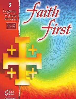 Faith 1st-Grade 3, Legacy Edition - Resources For Christian Living