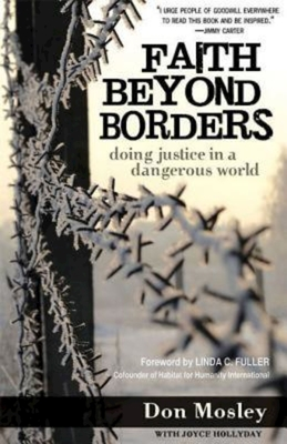 Faith Beyond Borders: Doing Justice in a Dangerous World - Mosley, Don, and Hollyday, Joyce