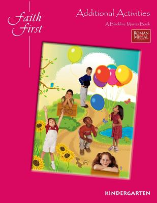 Faith First Additional Activities a Blackline Master Book Kindergarten - Resources For Christian Living
