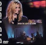 Faith Hill: When The Lights Go Down