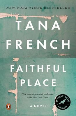 Faithful Place - French, Tana