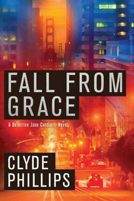 Fall from Grace - Phillips, Clyde