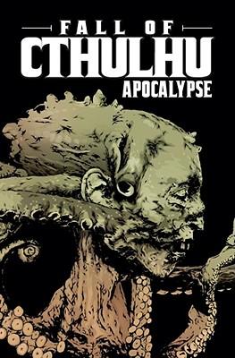 Fall of Cthulhu, Volume 5: Apocalypse - Nelson, Michael Alan