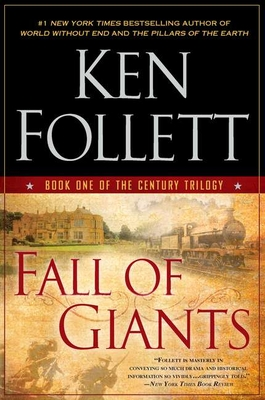 Fall of Giants - Follett, Ken