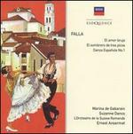 Falla: El amor brujo; El sombrero de tres picos; Danza Española No. 1
