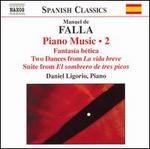 Falla: Piano Music, Vol. 2