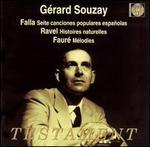 Falla: Seite canciones populaires espa�olas; Ravel: Histoires naturelles; Faur�: M�lodies
