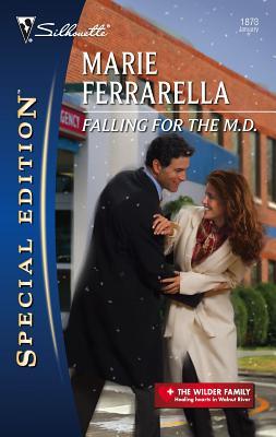 Falling for the M.D. - Ferrarella, Marie