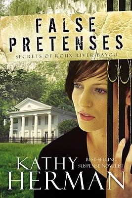 False Pretenses - Herman, Kathy