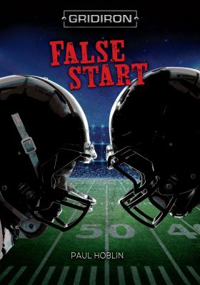 False Start - Hoblin, Paul