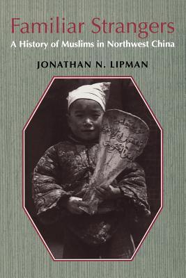 Familiar Strangers - Lipman, Jonathan N