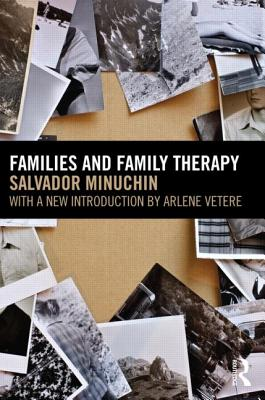 Families and Family Therapy - Minuchin, Salvador
