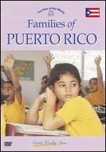 Families of the World: Families of Puerto Rico