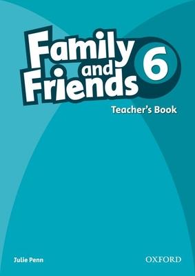 Family and Friends: 6: Teacher's Book - Penn, Julie