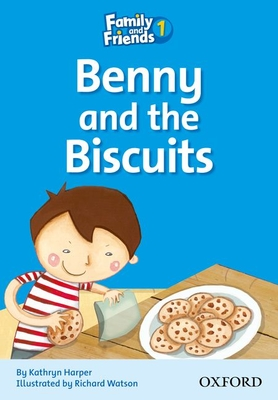 Family and Friends Readers 1: Benny and the Biscuits - Harper, Kathryn, and Watson, Richard (Illustrator)