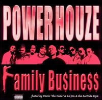 Family Business - Power House