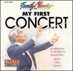 Family Classics: My First Concert
